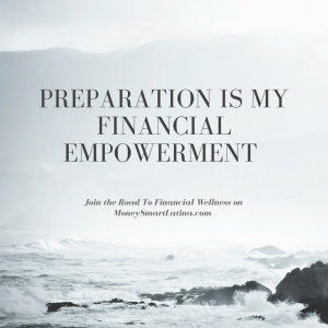 preparation is my financial empowerment
